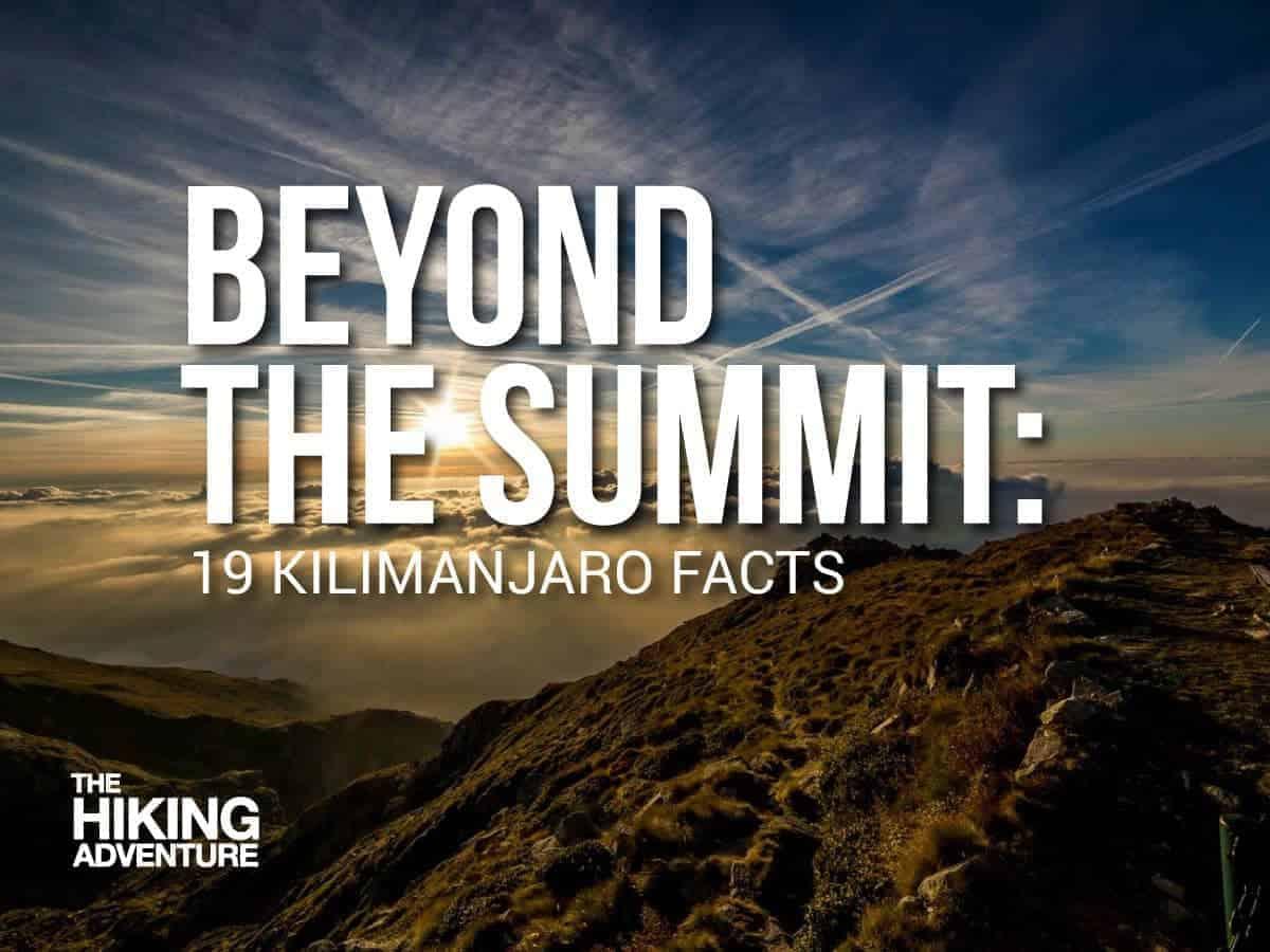 19 Kilimanjaro facts
