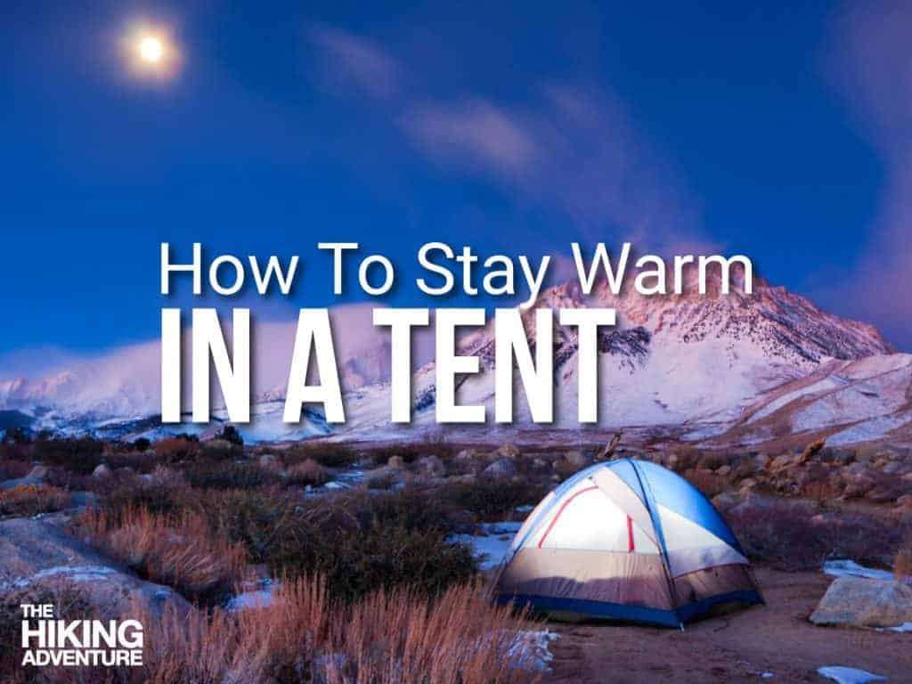 tent in winter - how to stay warm