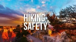 Hiking Safety: How to Stay Safe on the Trail