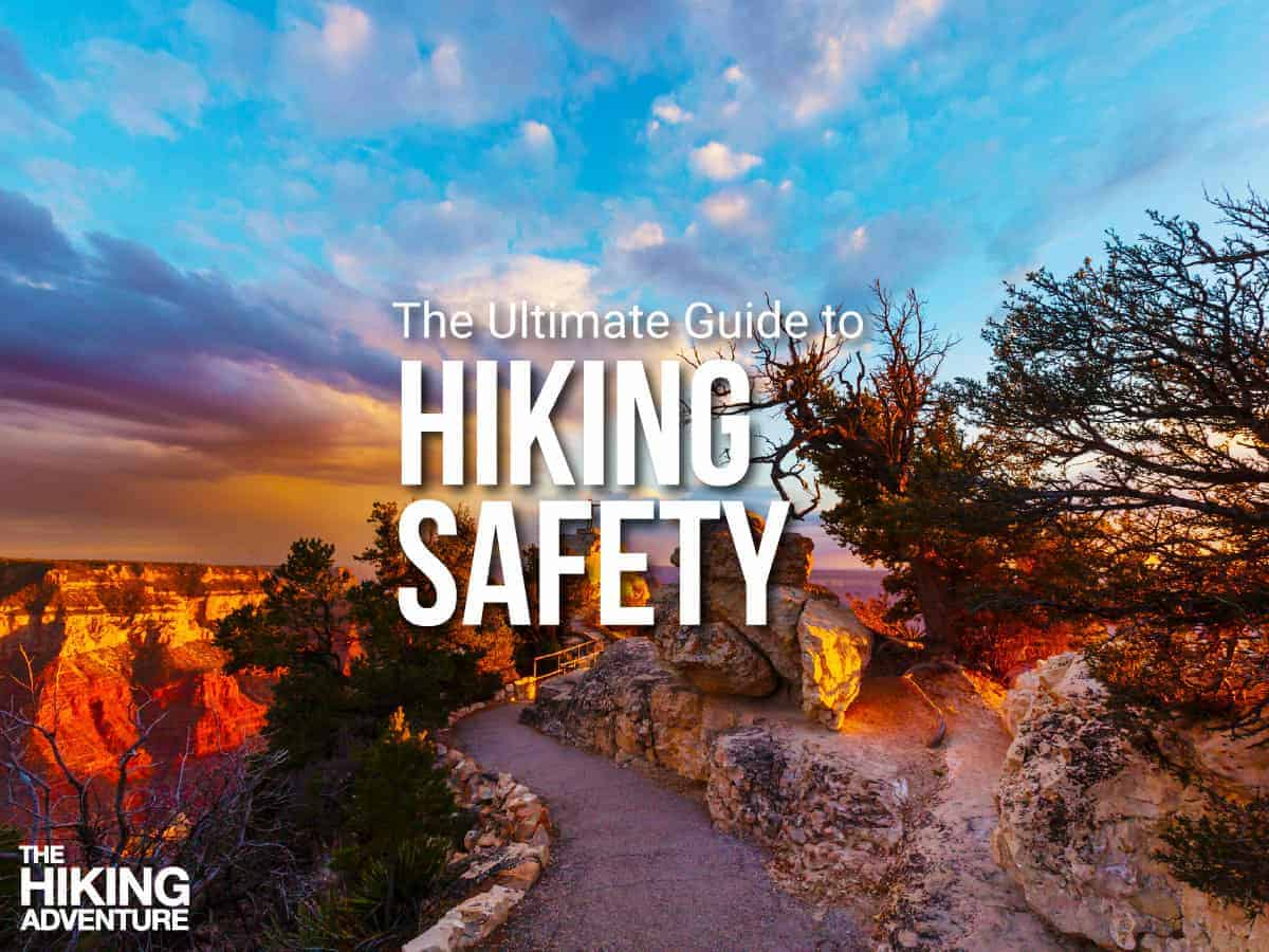 Guide to staying safe on the trail