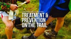Common Hiking Injuries: Prevention & Treatment on the Trail