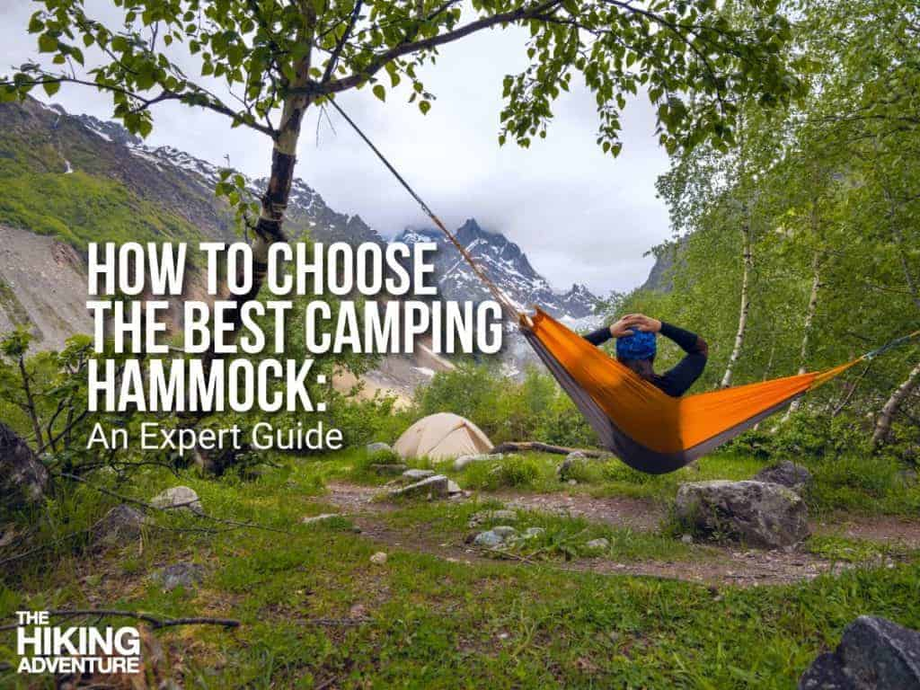 Best Backpacking Hammock 2019 Expert Guide Advice Amp Reviews