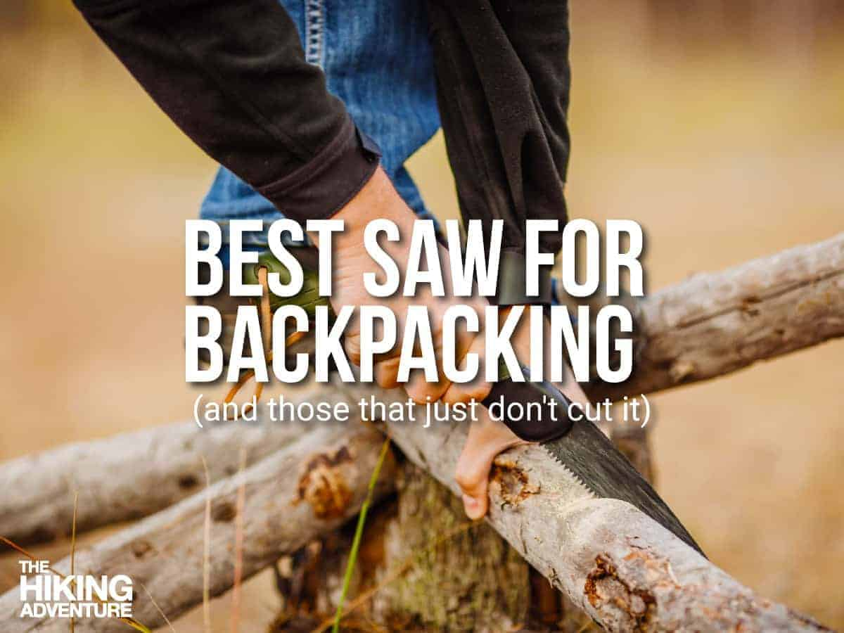Best Saw for Backpacking