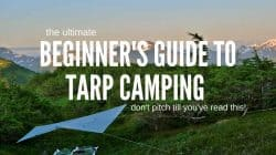 Beginner's Guide to Tarp Camping