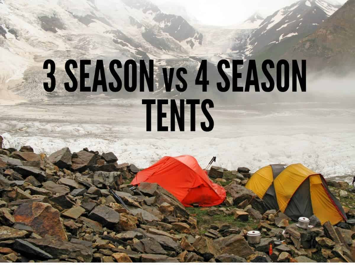 3 season vs 4 season tents in the snow