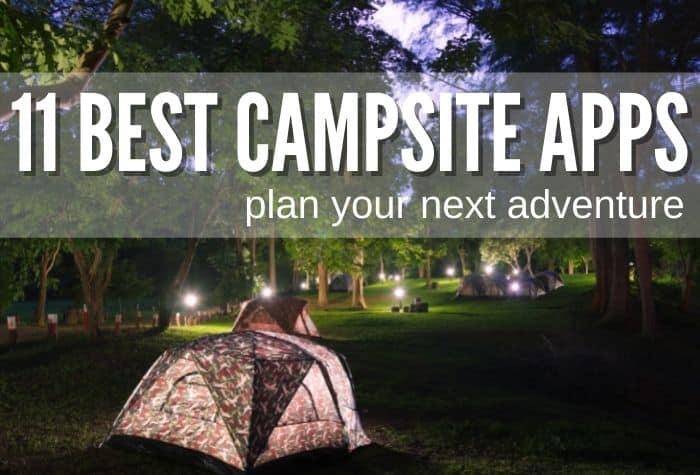 best campsite apps plan your trip