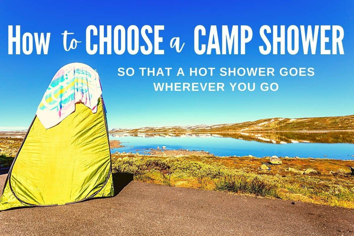 How to choose a camp shower
